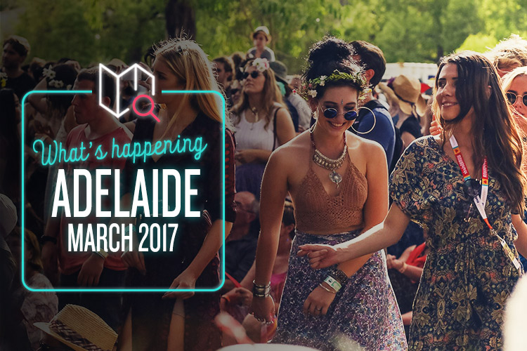 whats-happening-march-2017-adelaide