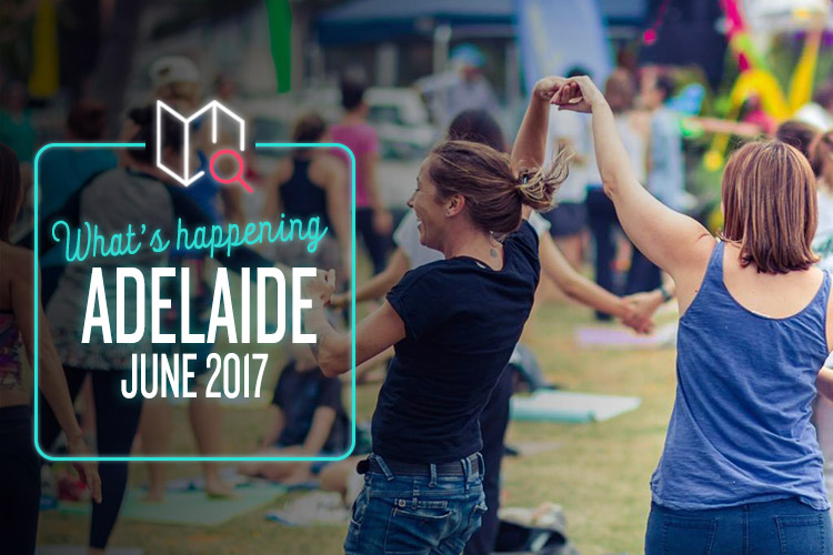 whats-happening-june-2017-adelaide