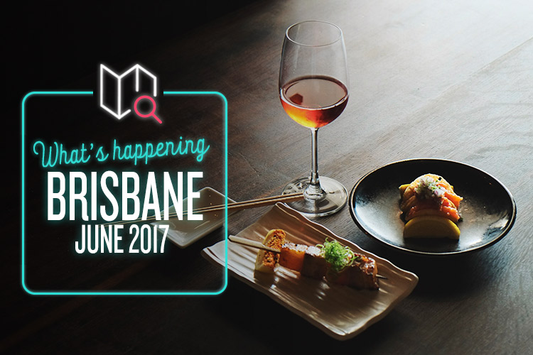 whats-happening-june-2017-brisbane