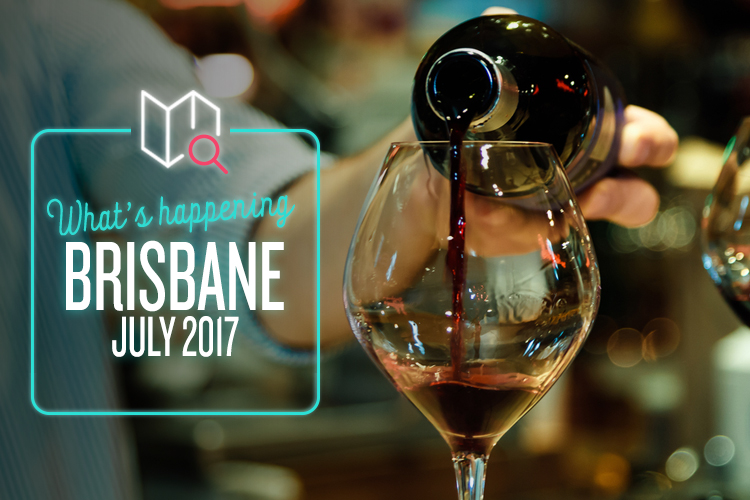 whats-happening-july-2017-brisbane