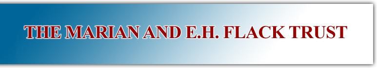 Marian & E.H. Flack Trust