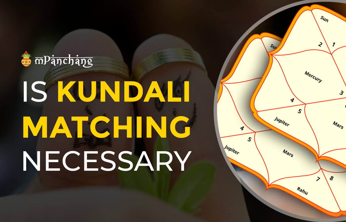 Why Kundali Matching Is Important Before Marriage?