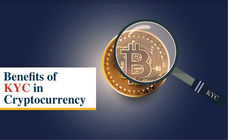 Benefits of KYC in cryptocurrency