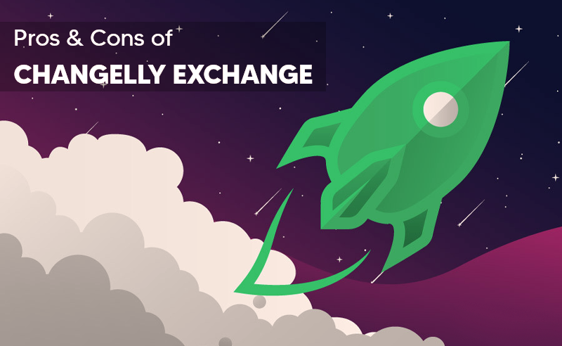 Pros and Cons Of Changelly