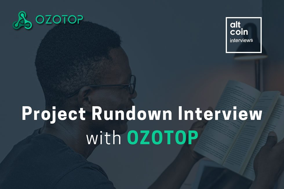 Project Rundown Interview with OZOTOP