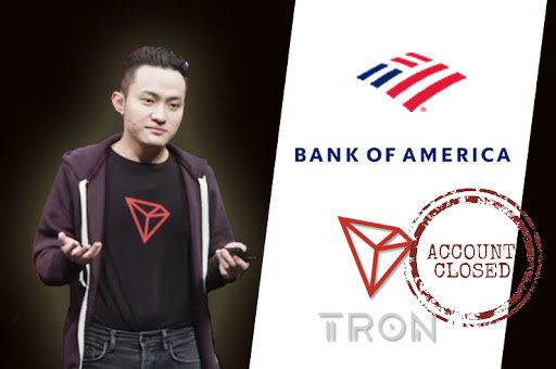 Bank Of America Closes Tron CEO's Account