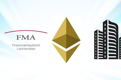 Liechtenstein's FMA Approves ETH-Based Fund On Real Estate