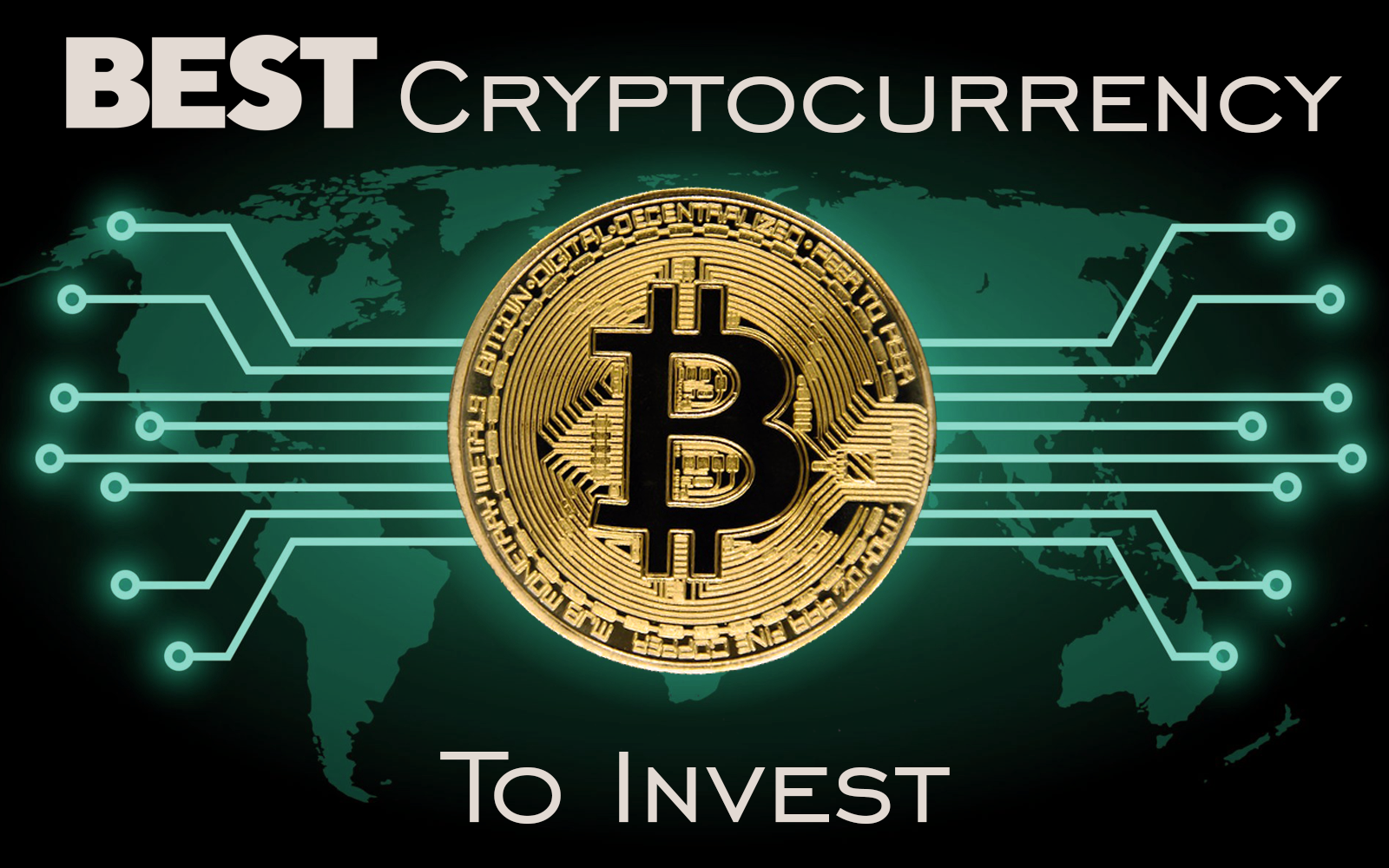 Why Is Bitcoin The Best Cryptocurrency To Invest In?