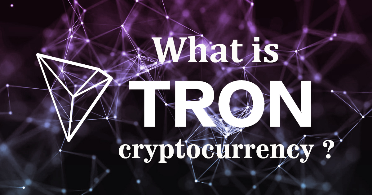 What Is Tron Cryptocurrency? Is It Worth Buying?
