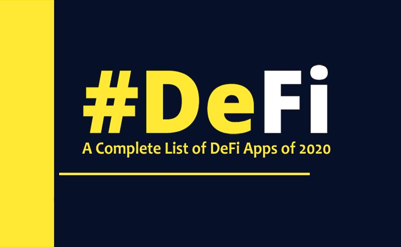 Best DeFi Apps in 2020 | Revolutionising Financial System
