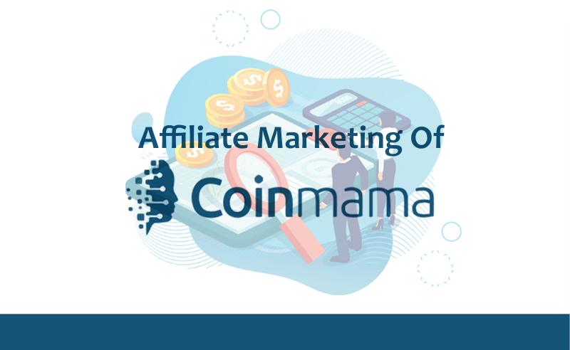 Affiliate marketing of coinmama