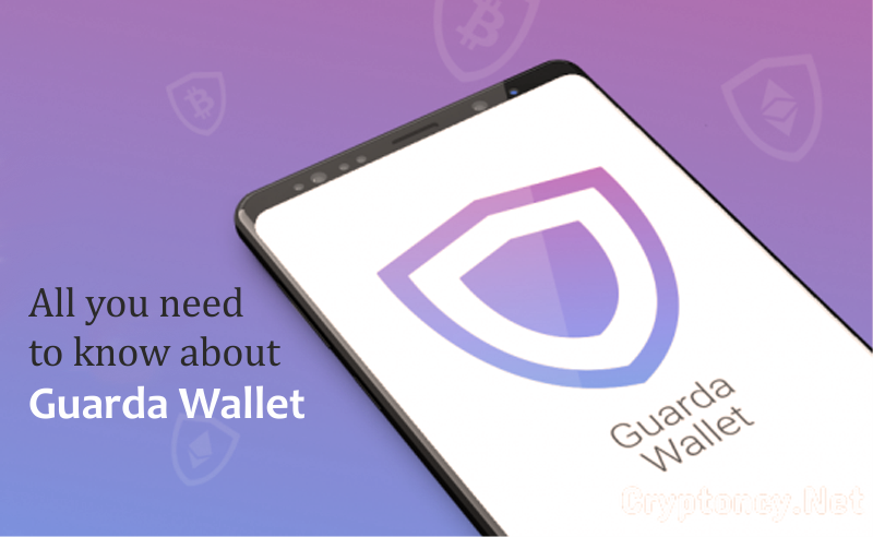 Guarda Wallet Review; Everything You Should Know About It