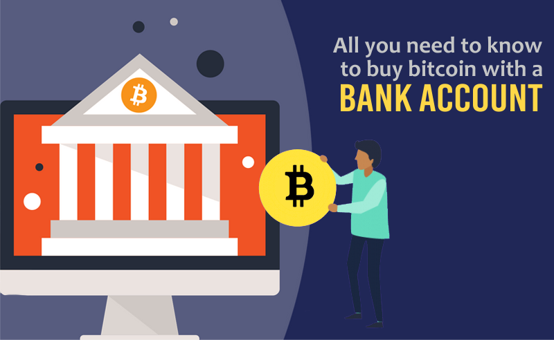 How To Buy Bitcoin With A Bank Account; Best Fiat-To-Crypto Exchanges