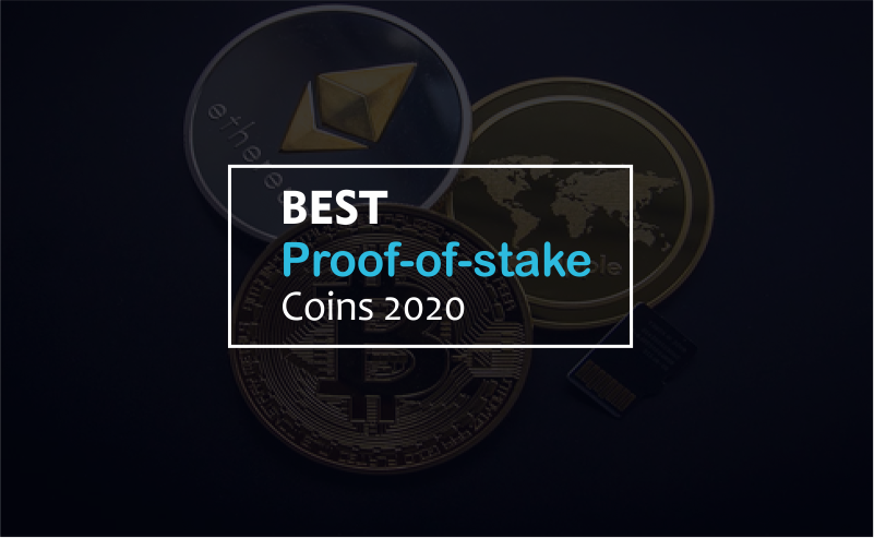 Best Proof Of Stake Coins 2020 | Guide For Beginners