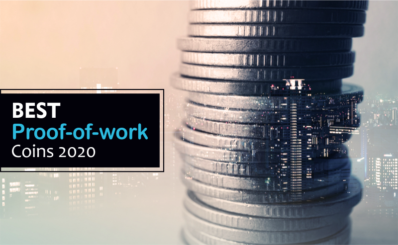 Best Proof Of Work Coins 2020 | Guide For Beginners