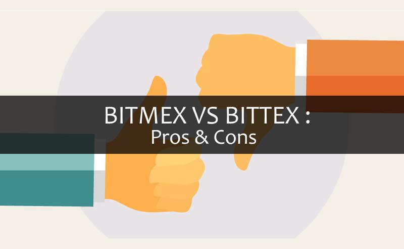 Bitmex vs bittrex - pros and cons