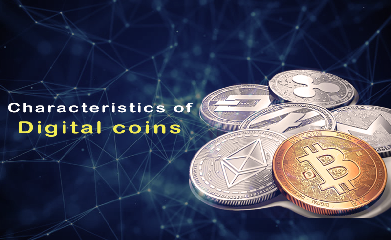 characteristics of digital coins
