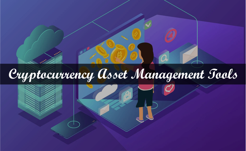 Cryptocurrency asset management tools