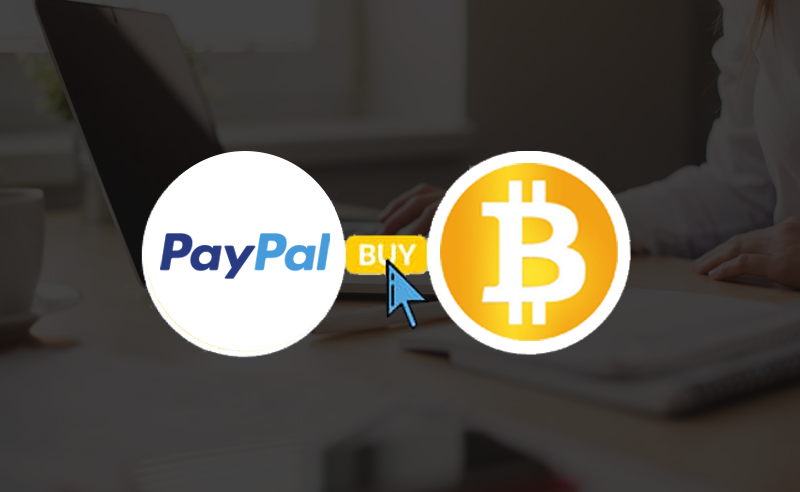 All You Need To Know About How To Buy Bitcoin With Paypal