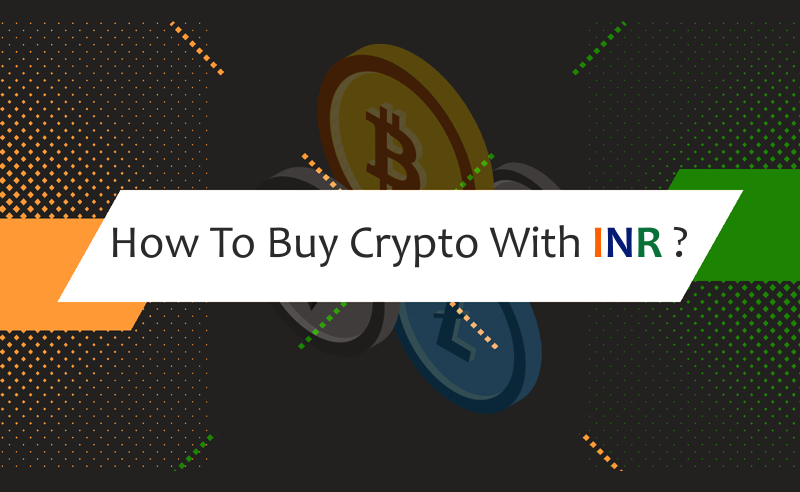 Buy Crypto with INR