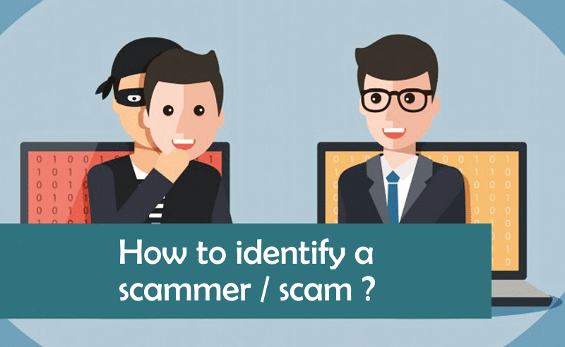 How to identify a scammer-scam