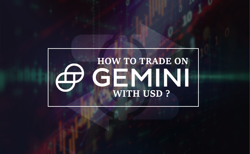 trade on gemini with usd