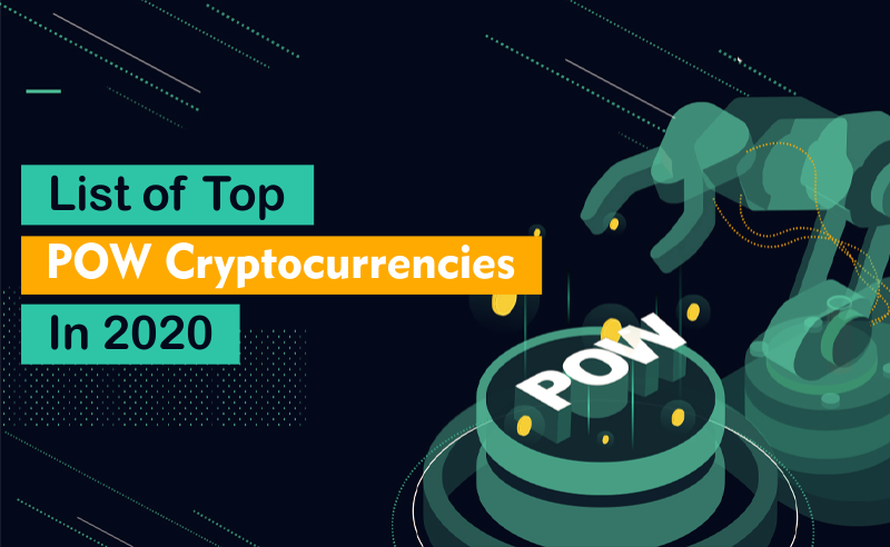 List of top POW cryptocurrencies in 2020
