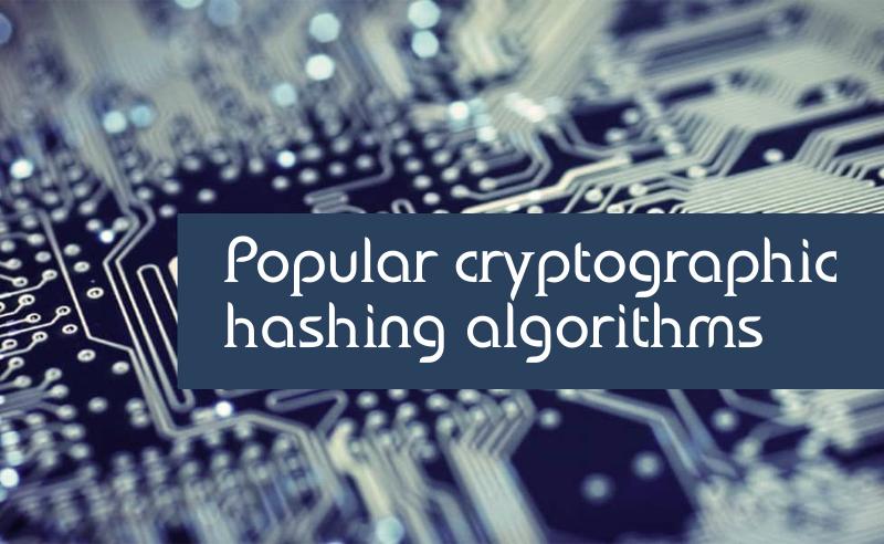 Popular cryptographic hasing algorithms