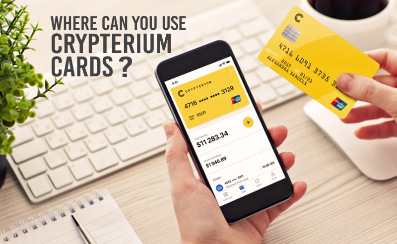 Where can you use crypterium card
