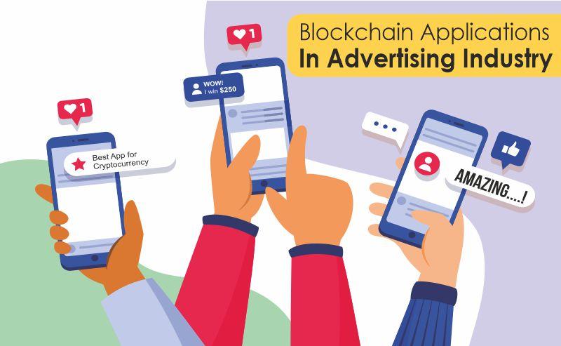 Blockchain Applications in Advertising Industry