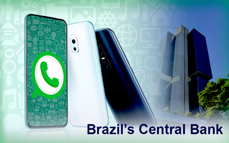 Central Bank Of Brazil Ceases WhatsApp Payment Feature In Country