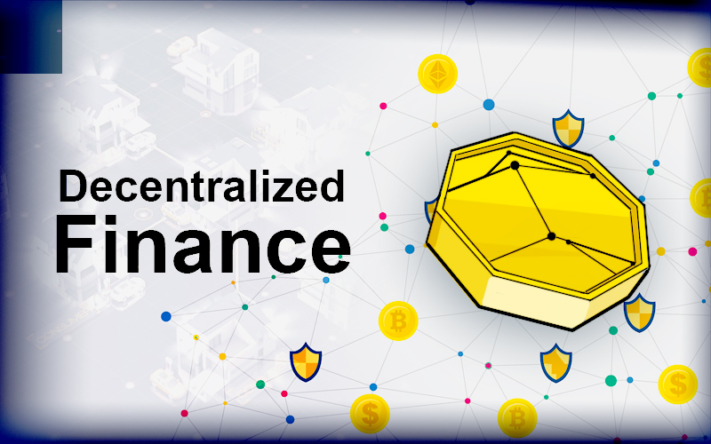 Decentralized Finance: The Next Big Thing in the Decentralized Space