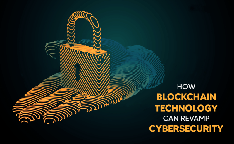 Blockchain Technology In Cybersecurity | Revamping Security Issues