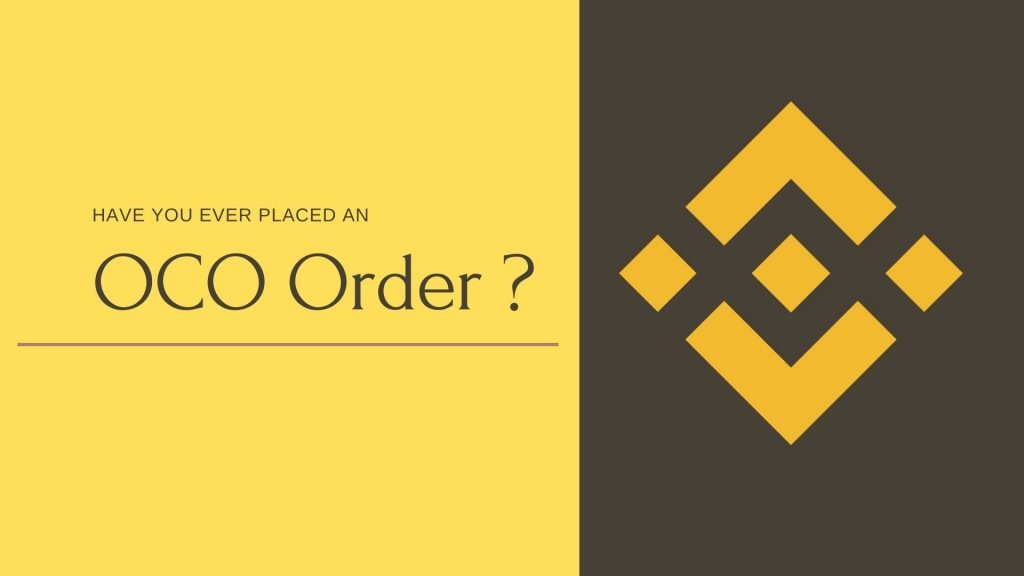 Have You Ever Placed An OCO Order?