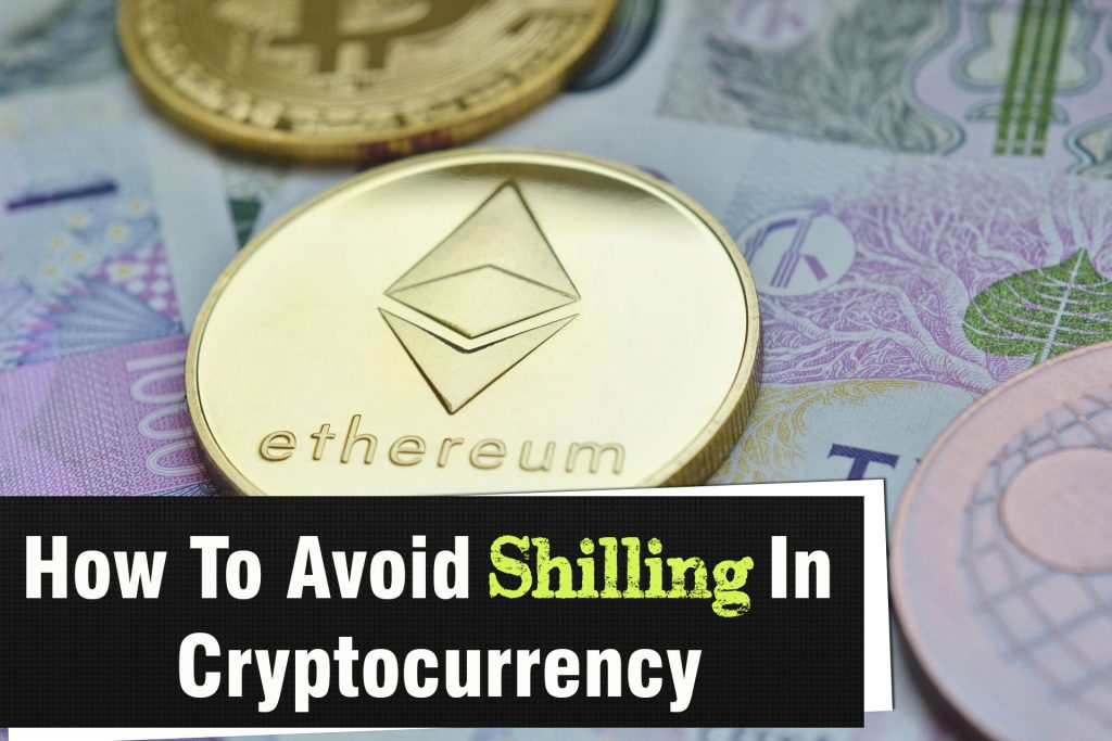 How To Spot And Avoid Shilling In Cryptocurrency