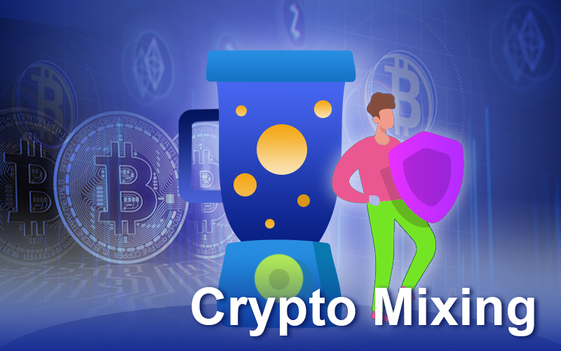What Are Crypto Mixing Tools And How It Helps In Crypto Transactions?