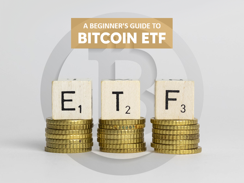 Bitcoin Exchange-Traded Funds | ETF Guide 2020