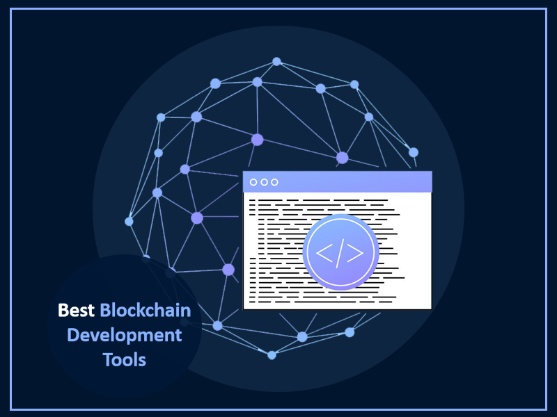 Best Tools for Blockchain Development In 2020 You Must Try