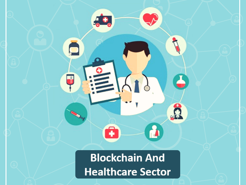 Discovering Benefits Of Blockchain In Healthcare Sector