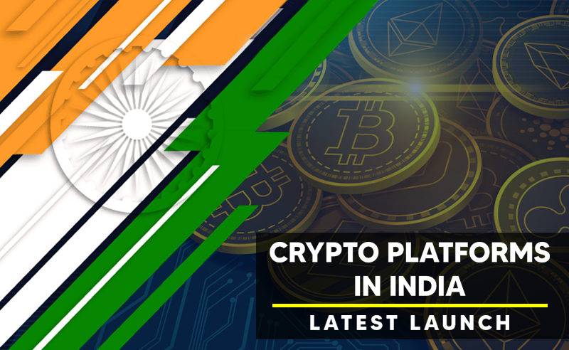 New Crypto Platforms Launch In India In 2020 | Keep An Eye