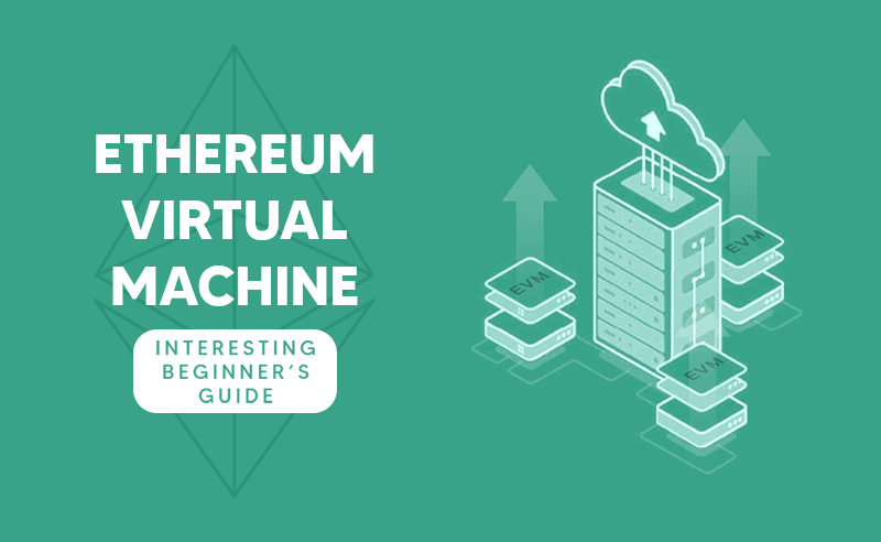 Ethereum Virtual Machine Tutorial | Ethereum Blockchain