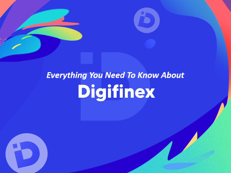 DigiFinex Review | Everything You Need To Know About DigiFinex