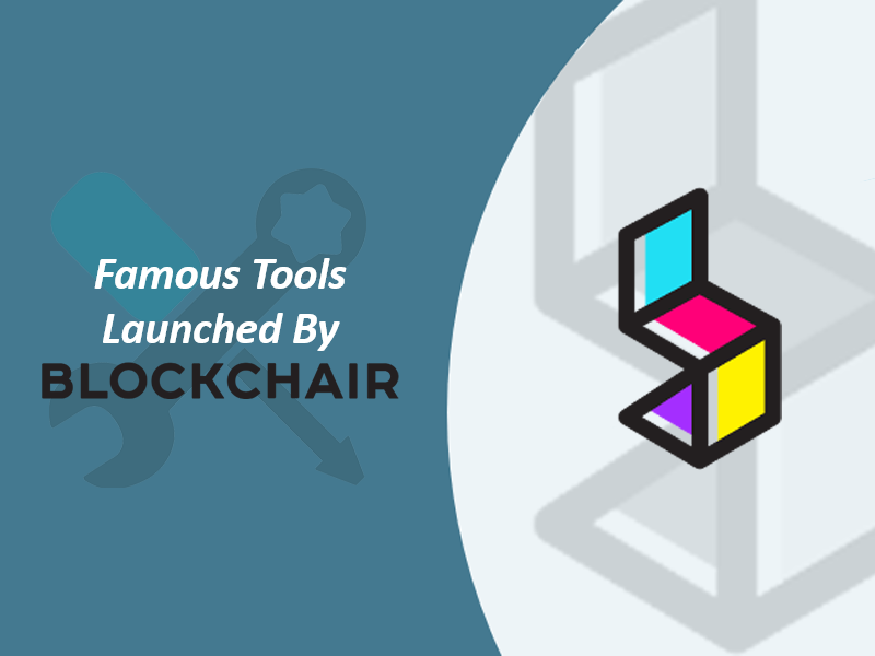 Famous tools launched by blockchair