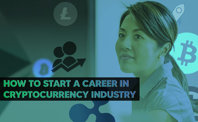How To Start A Career In Cryptocurrency? | Guide For Job Seekers