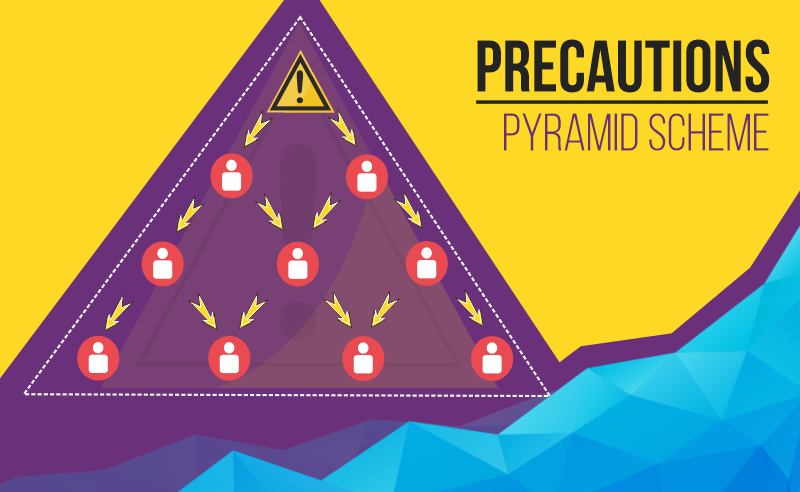 PREACUTIONS PYRAMID SCHEME (1)