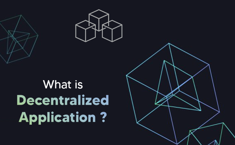 How To Build Decentralized App (DApps)? | Step-by-Step Guide