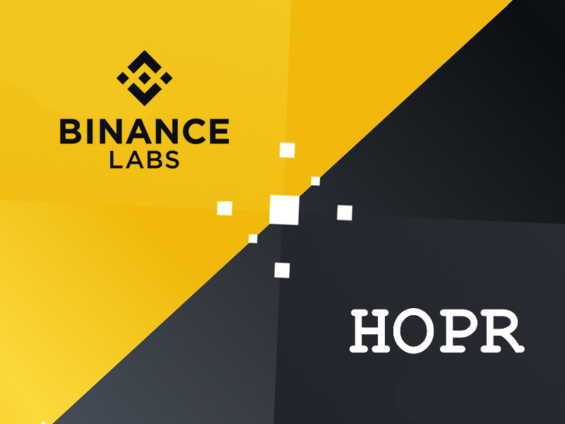 HOPR Announces Binance Labs is Leading $1M Investment Round