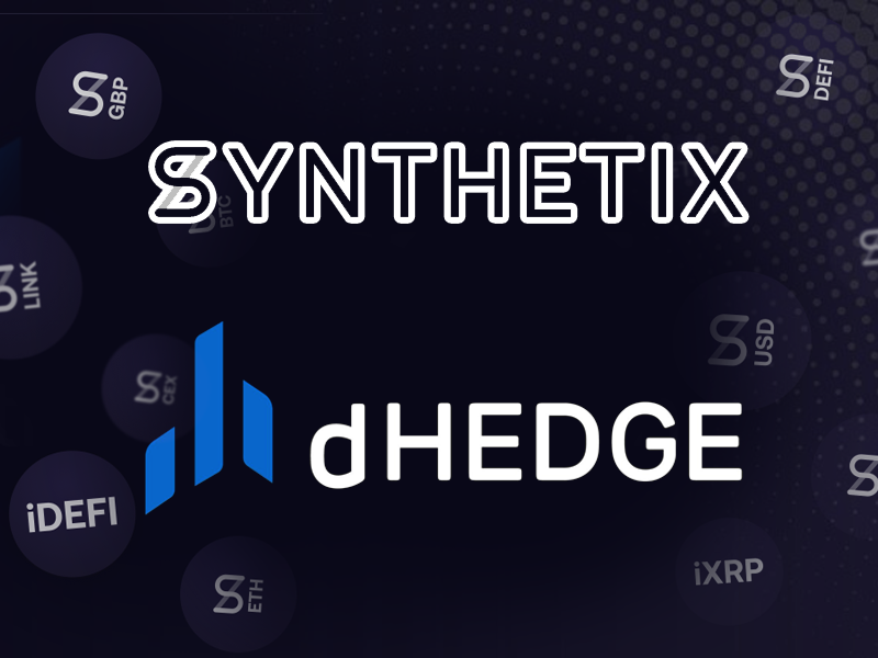 Synthetix Launches dHedge as Non-Custodial Asset Management Platform
