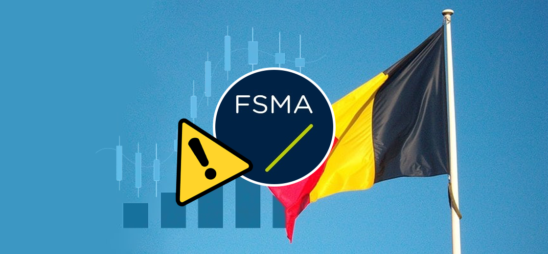 Belgium FSMA Warns Companies Against Selling Trading Products