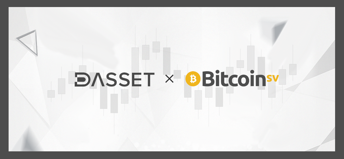 Dasset Introduces Support For BSV on its Trading Platform